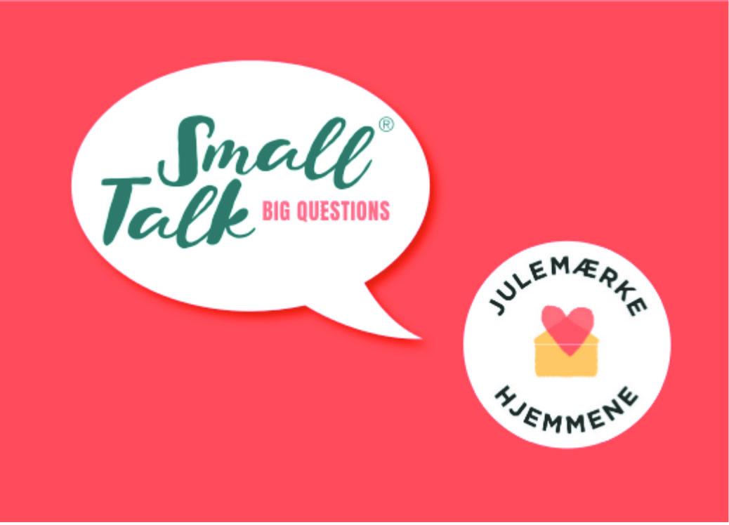 Small Talk Big Questions Julemærkehjemmene kort